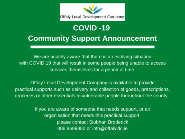 we-are-acutely-aware-that-there-is-an-evolving-situation-with-covid-19-that-will-result-in-some-people-being-unable-to-access-services-themselves-for-a-period-of-time.-offaly-local-development-company-is-available